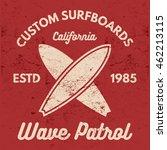 vintage surfing tee design.... | Shutterstock . vector #462213115