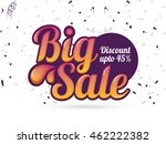 big sale with discount upto 45  ... | Shutterstock .eps vector #462222382