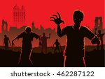 zombie walking out from... | Shutterstock .eps vector #462287122