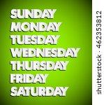 paper drawn weekdays. seven... | Shutterstock .eps vector #462353812
