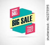 big sale  this weekend special... | Shutterstock .eps vector #462375595