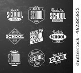 back to school sale vintage... | Shutterstock .eps vector #462385822