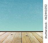 empty wooden floor over grunge... | Shutterstock . vector #462441052