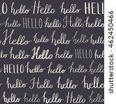 seamless pattern with hello... | Shutterstock . vector #462450466