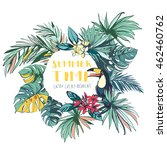 illustration tropical floral... | Shutterstock . vector #462460762
