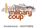 military coup word cloud | Shutterstock . vector #462470806