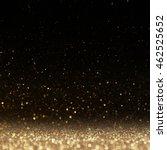 glitter lights background.... | Shutterstock . vector #462525652