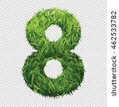 number eight of green grass. a... | Shutterstock .eps vector #462533782