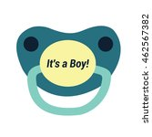 pacifier   its a boy.... | Shutterstock .eps vector #462567382