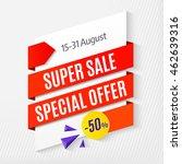 super sale special offer ...   Shutterstock .eps vector #462639316