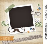 hipster scrap card with... | Shutterstock .eps vector #462643132