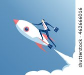 businessman flying on a rocket... | Shutterstock .eps vector #462666016