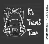 travel backpack with text using ... | Shutterstock .eps vector #462711862