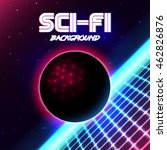 80s retro sci fi background vhs.... | Shutterstock .eps vector #462826876