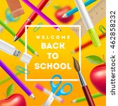back to school greeting  ... | Shutterstock .eps vector #462858232