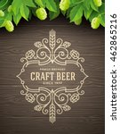 green hops and flourishes beer...   Shutterstock .eps vector #462865216