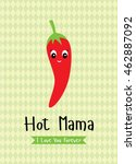 hot mama chili card | Shutterstock .eps vector #462887092