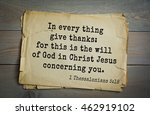 Small photo of Top 500 Bible verses. In every thing give thanks: for this is the will of God in Christ Jesus concerning you. 1 Thessalonians 5:18
