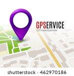 perspective city map gps... | Shutterstock .eps vector #462970186