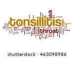 tonsillitis word cloud | Shutterstock . vector #463098986