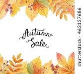big autumn sale. watercolor... | Shutterstock . vector #463137686