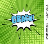 crack comic bubble text. pop... | Shutterstock .eps vector #463249016