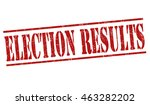 election results grunge rubber... | Shutterstock .eps vector #463282202