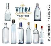 various types of vodka bottles. ... | Shutterstock .eps vector #463307522
