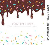 chocolate cake topping... | Shutterstock .eps vector #463341305