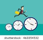 businessman running on time... | Shutterstock .eps vector #463354532
