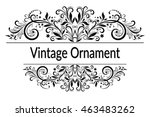 vintage calligraphic ornament ... | Shutterstock . vector #463483262