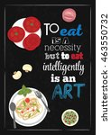 food quote. to eat is a... | Shutterstock .eps vector #463550732
