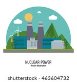 nuclear plant power windmill... | Shutterstock .eps vector #463604732