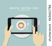 selfie coffee by smartphone | Shutterstock .eps vector #463661786