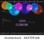 poster with balloon  noise and... | Shutterstock .eps vector #463709168