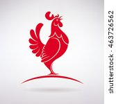 stylized red rooster crows on a ... | Shutterstock .eps vector #463726562