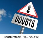doubts or second thoughts ... | Shutterstock . vector #463728542