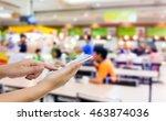 girl use mobile phone  blur... | Shutterstock . vector #463874036