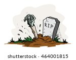 zombie coming out of a grave  a ... | Shutterstock .eps vector #464001815