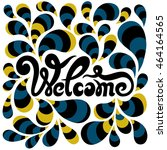 welcome lettering with... | Shutterstock .eps vector #464164565