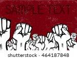 people on strike. grunge poster. | Shutterstock .eps vector #464187848
