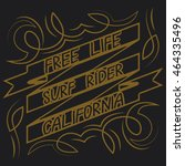 california surf typography  t... | Shutterstock . vector #464335496