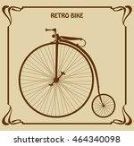 Retro Bike With High Wheel....