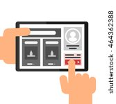 hands using tablet  shows a... | Shutterstock .eps vector #464362388