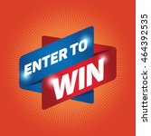enter to win arrow tag sign... | Shutterstock .eps vector #464392535