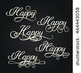 happy script type word. hand... | Shutterstock .eps vector #464443058