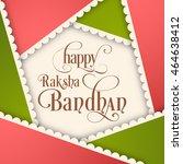 illustration of raksha bandhan... | Shutterstock .eps vector #464638412