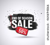 end of season sale with... | Shutterstock .eps vector #464694866