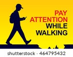 pay attention while walking | Shutterstock .eps vector #464795432