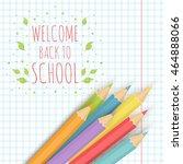 school background with... | Shutterstock .eps vector #464888066